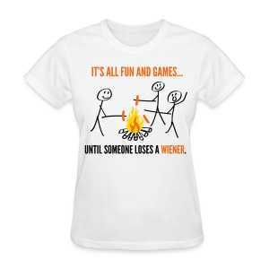 It's All Fun and Games - Women's T-Shirt