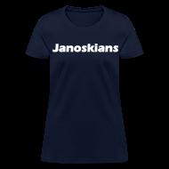 T-Shirts ~ Women's T-Shirt ~ JANOSKIANS