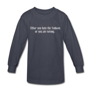 Hate Yanks or Wrong - Kids' Long Sleeve T-Shirt