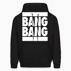 Bang Bang Hoodies