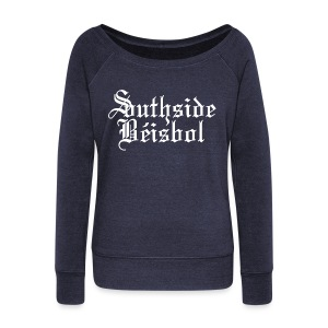 Southside Beisbol - Women's Wideneck Sweatshirt