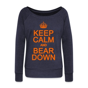 Keep Calm and Bear Down - Women's Wideneck Sweatshirt