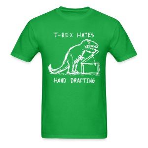T-Rex Hates Hand Drafting T-Shirt - Men's T-Shirt
