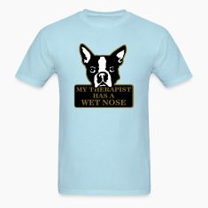 my therapist has a wet nose T-Shirts