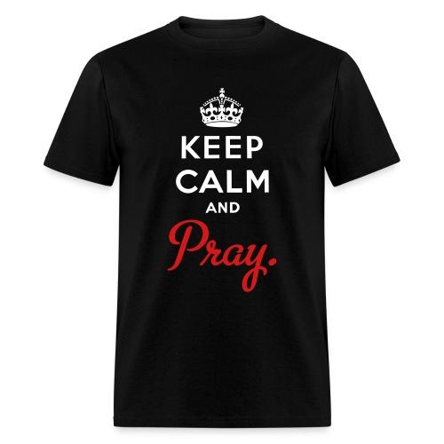 Men's Keep Calm and Pray - Men's T-Shirt