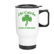 Mugs & Drinkware ~ Travel Mug ~ Do Cairde Travel Coffee Mug