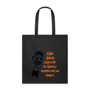 A bad attitude.. - Tote Bag