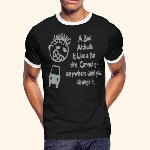 A bad attitude.. - Men's Ringer T-Shirt
