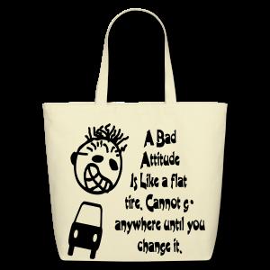 A bad attitude.. - Eco-Friendly Cotton Tote