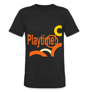 Playtime - Unisex Tri-Blend T-Shirt by American Apparel
