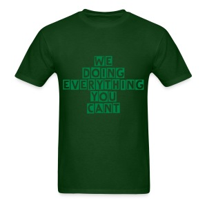Mens Everything You Cant Tee - Men's T-Shirt