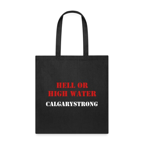 HELL OR HIGH WATER  - Tote Bag