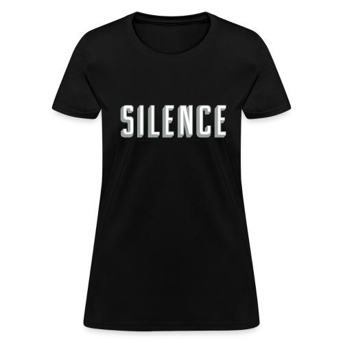 Silence - Women's T-Shirt