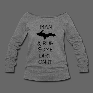 Man Up! - Women's Wideneck Sweatshirt