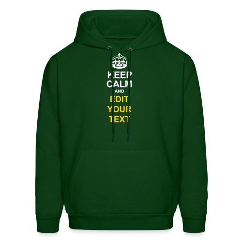 KEEP CALM AND... Change Text Edition - Men's Hoodie