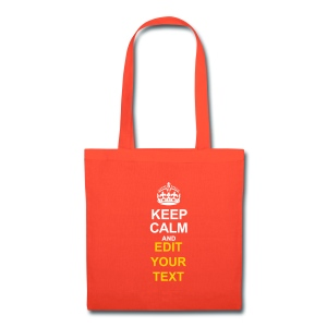 KEEP CALM AND... Change Text Edition - Tote Bag