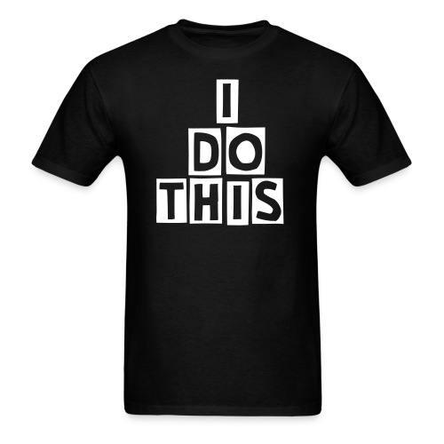 MEN'S I DO THIS TEE - Men's T-Shirt
