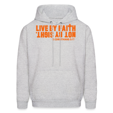 LIVE BY FAITH NOT BY SIGHT. Hoodies
