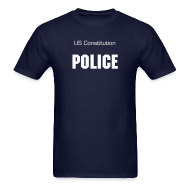 T-Shirts ~ Men's T-Shirt ~ Unisex Constitution Police
