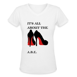 ALL ABOUT SHOE T-SHIRT - Women's V-Neck T-Shirt