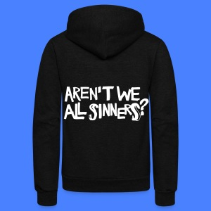 Aren't We All Sinners? Zip Hoodies/Jackets - Unisex Fleece Zip Hoodie by American Apparel
