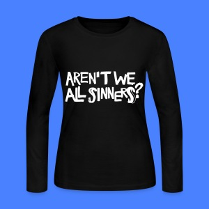 Aren't We All Sinners? Long Sleeve Shirts - Women's Long Sleeve Jersey T-Shirt