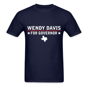 Wendy Davis For Governor - Men's T-Shirt