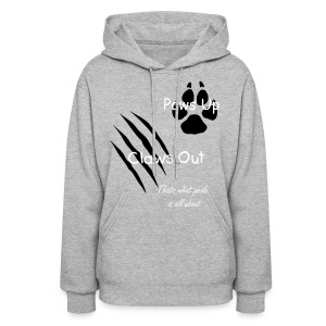 Paws Up, Claws Out (Womens Hoodie) - Women's Hoodie