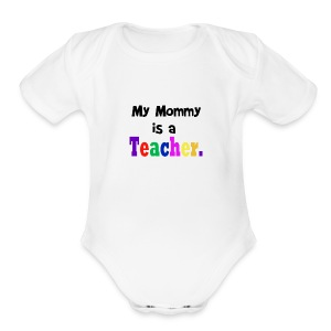 Mommy Teacher - Short Sleeve Baby Bodysuit