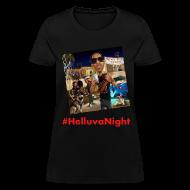 T-Shirts ~ Women's T-Shirt ~ #HelluvaNight - DTP Records