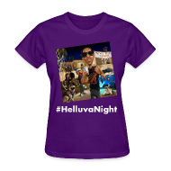 T-Shirts ~ Women's T-Shirt ~ #HelluvaNight - DTP Records