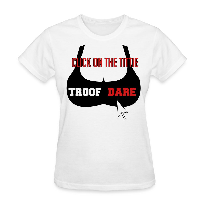Click on the titty Tee - Women's T-Shirt