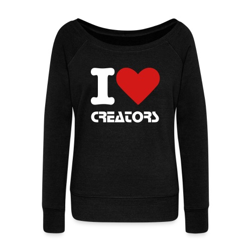 I LOVE CREATORS - Women's Wideneck Sweatshirt