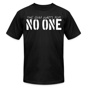 Men's T-Shirt by American Apparel - Motivational Apparel | XFit Motivation | Fitness Motivation | Awesome Gear For Fitness Addicts --- T-Shirts, Long Sleeves, Sweatshirts, Tank Tops, and more! Male and Female Clothing Available + Accesories such as iPhone Cases