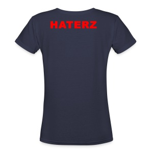 NO SEAS MMG // HATERZ EDITION PARA ELLA //  - Women's V-Neck T-Shirt