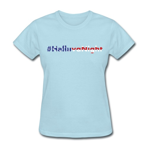 #Helluva 4th of July - Women's T-Shirt