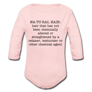 Natural Hair Means  - Long Sleeve Baby Bodysuit