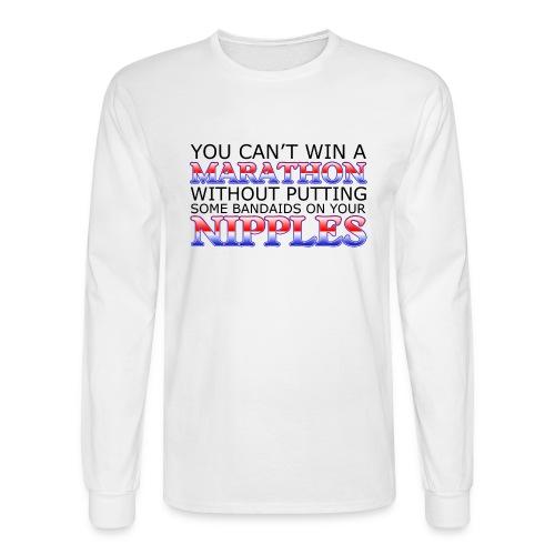 You can't win a Marathon w/o Bandaids Long Sleeve T-Shirt - Men's Long Sleeve T-Shirt