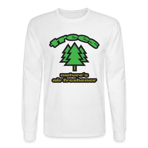 Trees: Nature's Air Freshener Long Sleeve T-Shirt - Men's Long Sleeve T-Shirt