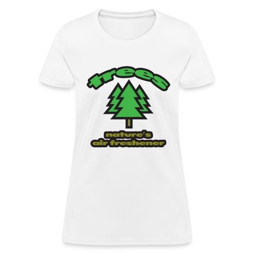 Trees: Nature's Air Freshener Women's Standard Weight T-Shirt - Women's T-Shirt