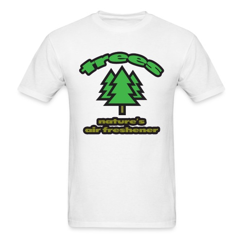 Trees: Nature's Air Freshener Standard Weight T-Shirt - Men's T-Shirt