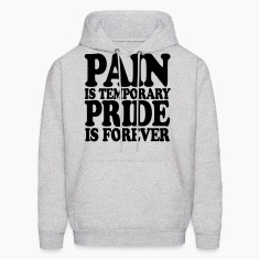 pain_is_temporary Hoodies