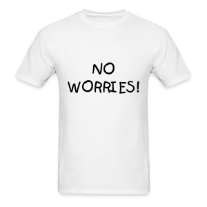 NO WORRIES T-SHIRT - Men's T-Shirt