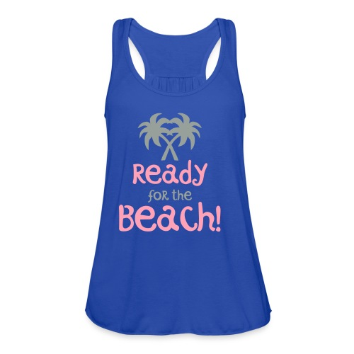 Ready for the Beach - Women's Flowy Tank Top by Bella