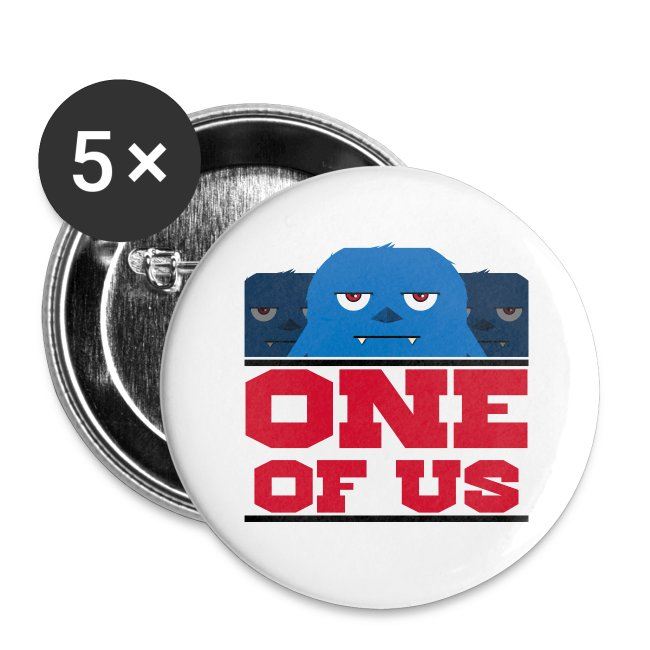 One Of Us Monster Buttons