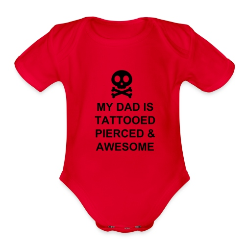 Tattooed Dad - Organic Short Sleeve Baby Bodysuit