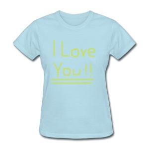 Ol' Bum-Bum - I Love You!! (Womens) - Women's T-Shirt