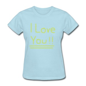Ol' Bum-Bum - I Love You!! (Womens) - Women's T-Shirt