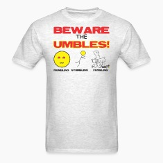 beware_umbles T-Shirts