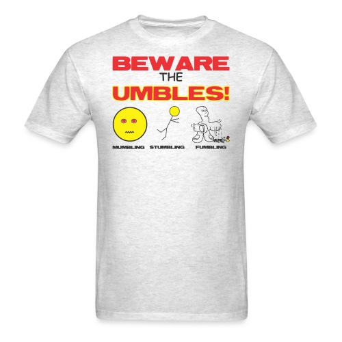 Beware Umbles - Men's T-Shirt